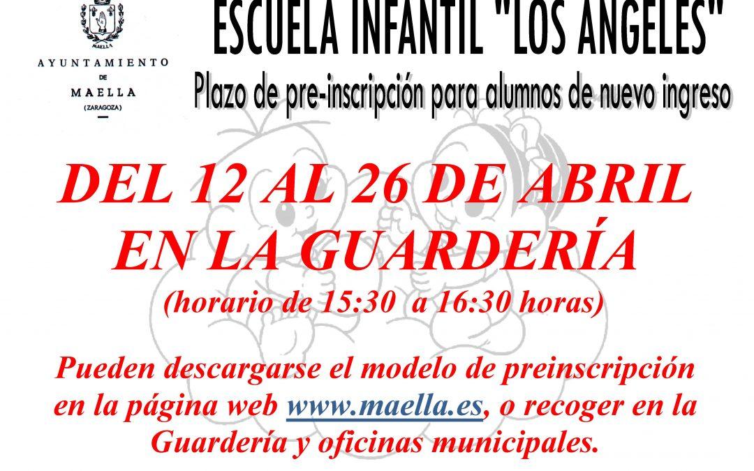ESCUELA INFANTIL «LOS ANGELES» PLAZO DE PRE-INSCRIPCIÓN PARA ALUMNOS DE NUEVO INGRESO