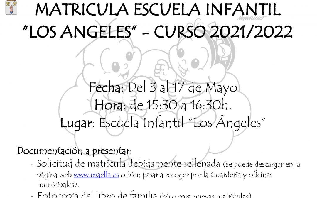 MATRÍCULA ESCUELA INFANTIL «LOS ANGELES»-CURSO 2021/2022